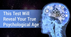 This Test Will Reveal Your True Psychological Age
